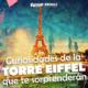 Curiosidades de la Torre Eiffel que te sorprenderán